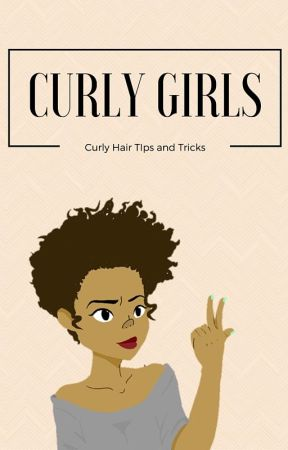 Curly Hair Tips & Tricks by Lil_Miss_Mari