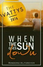 When the sun goes down ✔  [ Wattys 2016 ] by Wondergirlforever
