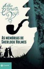 As Memórias De Sherlock Holmes by VanessaPeiter