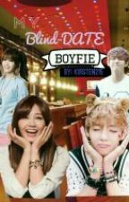 My Blind Date Boyfie (MBDB) #Wattys2016 by chinky-eyed21