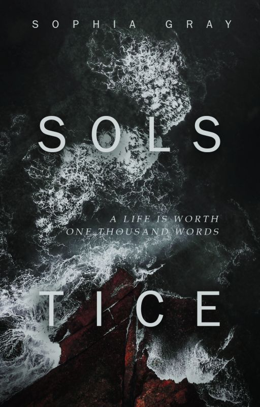 Solstice [Wattys 2016] by sophgray