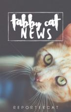 Tabby Cat News. 2.0 by ReporterCat