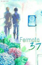 Fermata 37 || MikaYuu || by Ren-san