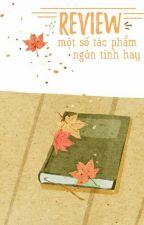 Review một số tác phẩm ngôn tình hay by AnGiaHan_BNH