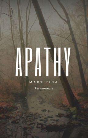 APATHY by MartiTina