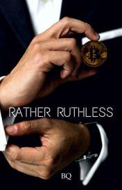 Rather Ruthless by NaaKaey