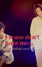 Please don't hate me... by Kim_Janina3