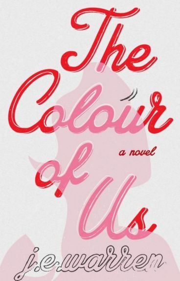 The Colour Of Us by misswarrenwrites