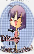 Diary ng Flat Chested by MissGeneral