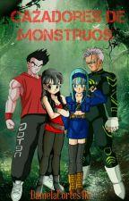 Cazadores De Monstruos (Trupan Y Braten) by DanielaCortes415