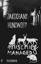 Zakochany Huncwot? (ZAWIESZONE) by HelaSnawa