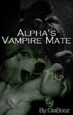 Alphas Vampire Mate by GiaBooz