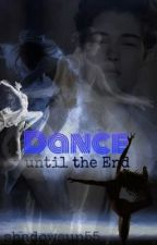 Dance until the End #CWC by Shadowsun55