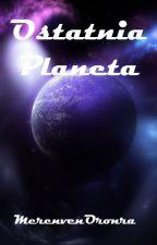 Ostatnia Planeta by MerenvenOronra