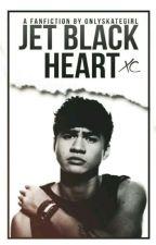 Jet Black Heart /5sos Cz  by OnlySkateGirl