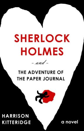 Sherlock Holmes and the Adventure of the Paper Journal (SAMPLE) by harrikitteridge