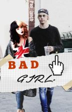 """Bad Girl"" 