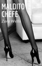 Maldito Chefe by zarawells