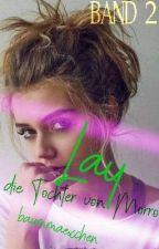 Lay, die Tochter von Morro by foreveragirly13