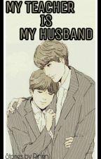 My teacher is my husband by RinRin9