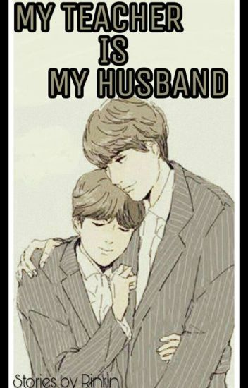 My teacher is my husband