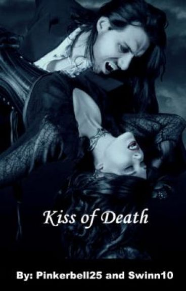 Kiss of Death by pinkerbell25