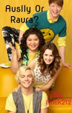Auslly or Raura?// Raura by Mick212