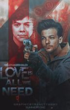Love is all we need | Larry Stylinson  by ElenaGrimaldi