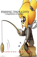 Fishing Thoughts (poem collection) by yancene