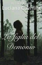 La  figlia del Demonio by Lucy_lucy99