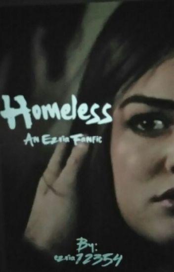 Homeless:Ezria Fanfic