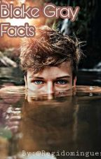 Blake Gray FACTS by Regidominguez