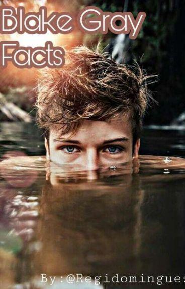 Blake Gray FACTS