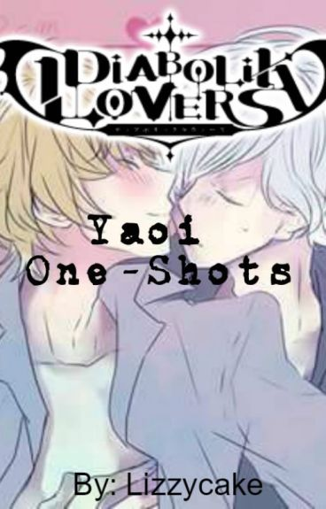 Diabolik Lovers Yaoi One-shots