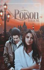Poison by fullofsadness