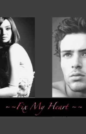 Fix my Heart...