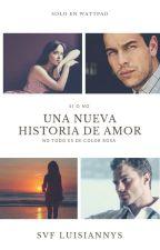 Una Nueva Historia De Amor by GreyCanelaStyle