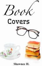 Book Covers (Closed)  by NovelistJ