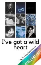 I've got a wild heart →Tradley - cz by Tradley-Newtmas-cz