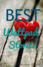 Best Wattpad Stories by Andy_DaG