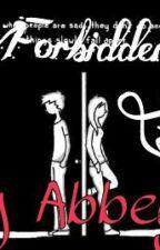 Forbidden Love by AbbeyTheGoat