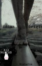 Anima Grigia by AkinoBanshee