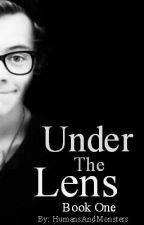 Under The Lens ~ Loucel/Larcel Fanfic by HumansAndMonsters