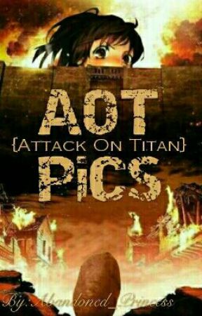 {AOT PICS} by Colleen_Love17