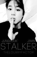 Stalker || Jikook by thelourryfactor