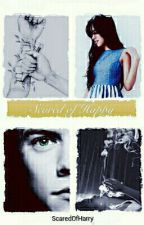 Scared of Happy //Camarry  by ScaredOfHarry