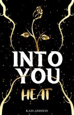 INTO YOU Tome - 1 - by MoonlightDevotion