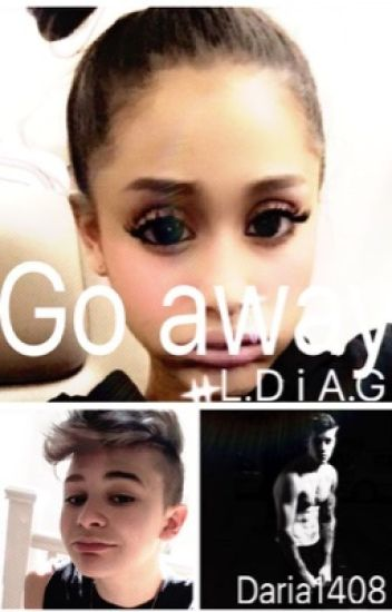 Go away L.D i A.G