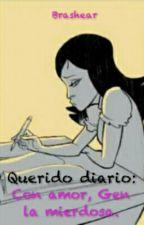 Querido diario: Con amor, Gen la mierdosa. by Brashear