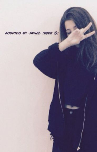 Adopted By Janiel {Book 5}